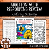 Addition With Regrouping Review Coloring Activity