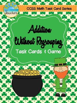 Addition Without Regrouping Task Cards & Game (March Themed)