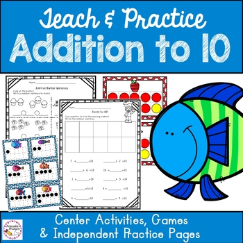 Addition to 10 Games and Practice Activities