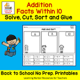 Addition Within 10, Solve, Cut, Sort and Glue Back to Scho