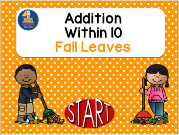 Addition Within 10 Fall Leaves Interactive Self-Correcting PowerPoint