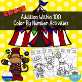 Addition Within 100 Color By Number Activities {Circus}