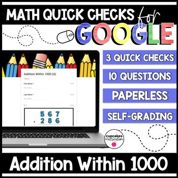 Addition Within 1000 Paperless Google Quick Checks | 3.NBT.2