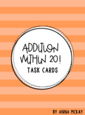 Addition Within 20 Task Cards