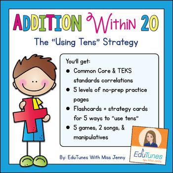 "Addition Within 20: The ""Using Tens"" Strategy Scaffolded Worksheets and Games"