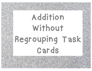 Addition Without Regrouping Task Cards