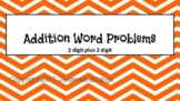 Addition Word Problems (2-digits by 2-digits)