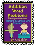 Addition Word Problems- Aligned to the Common Core Standards