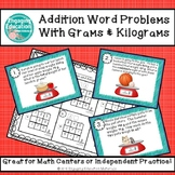 Addition Word Problems Involving Measurement With Grams & Kilograms