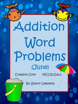 Summer Addition Word Problems (June)