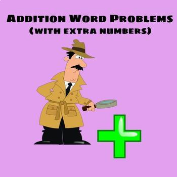 Addition Word Problems Set (With Keywords and Extra Numbers)