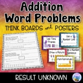 Addition Word Problems - Result Unknown - Think Boards - Sums to 20