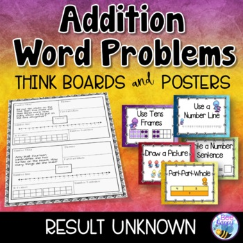 Addition Word Problems - Result Unknown - Think Boards - S