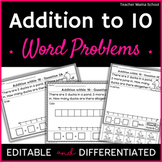 Addition to 10 Word Problems Worksheets -   EDITABLE  