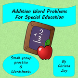 Addition Word Problems for Special Education