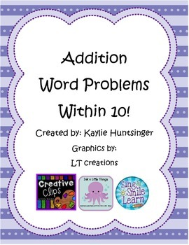 Addition Word Problems to 10!