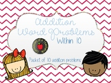 Addition Word Problems within 10 (10 problems)- Multiple Strategies