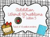Addition Word Problems within 5 (Set of 10)- Multiple Strategies