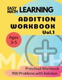 Addition Workbook : Easy Learning Math : 30 Days Challenge Preschool Workbook