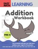 Addition Workbook: Easy Math Learning : 30 Days Challenge Preschool Workbook
