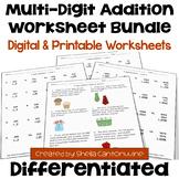 Multi Digit Addition Worksheet BUNDLE (Differentiated)