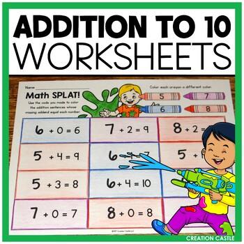Addition Worksheets - Math SPLAT Addition to 10