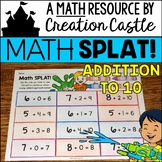 Addition Worksheets - Math SPLAT Addition to 10