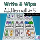 Addition Write and Wipe: Addition within 5