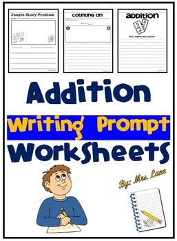 Addition Writing Prompt Worksheets