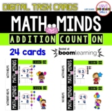 Addition and Counting On  - Digital Task Cards