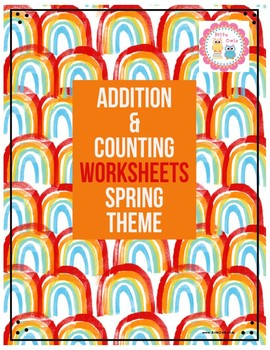 Addition and Counting Worksheets - Spring Theme - #TeachersLoveTeachers