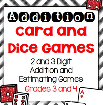 Addition and Estimation Card and Dice Games for Third and Fourth Grades