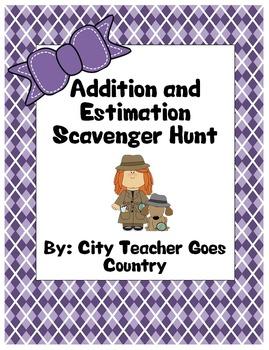 Addition and Estimation Scavenger Hunt