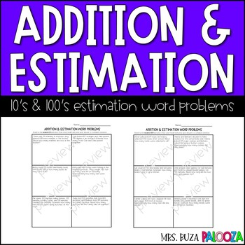 Addition and Estimation Word Problems