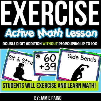 Addition and Exercising- Double Digit Addition without Reg