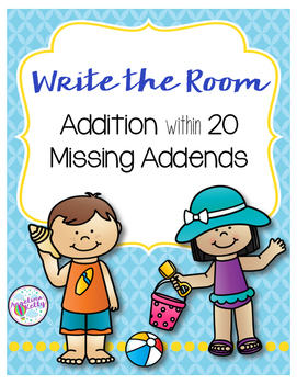 Write the Room: Addition and Missing Addends