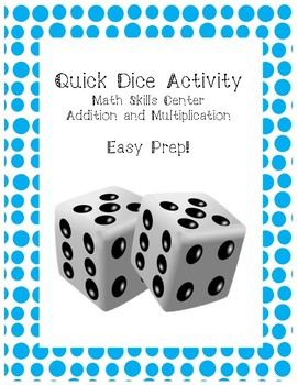Addition and Multiplication Dice Center