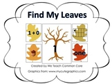 Addition and Number Sense Find My Leaves Math Center Activity