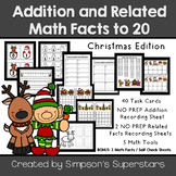Addition and Related Math Facts ~ Christmas Edition