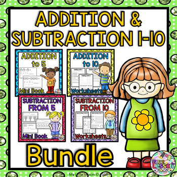 Addition and Subtraction 1-10 Bundle: Worksheets, Mini Book