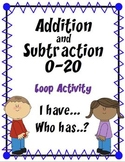 Addition and Subtraction 0-20   {Loop Activity  ~  I Have... Who Has?}