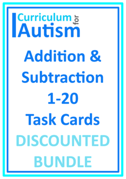 Addition and Subtraction 1-20 Task Cards BUNDLE, Autism, Math