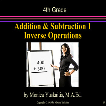 Common Core 4th - Addition & Subtraction 1 - Using Inverse Operations