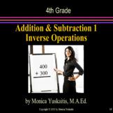 4th Grade Addition & Subtraction 1 - Using Inverse Operati