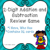 I Have Who Has Addition Subtraction Double Digit Add & Subtract Within 100 Game