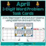 Addition and Subtraction 3-Digit Word Problem Task Cards - April Edition