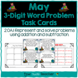 Addition and Subtraction 3-Digit Word Problem Task Cards - May Edition