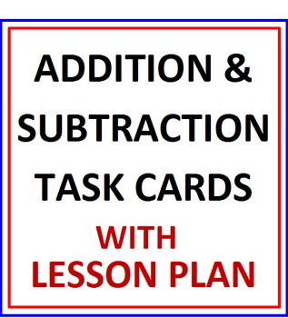 Addition and Subtraction of Whole Numbers Activity Cards with Lesson Plan