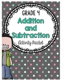 {Grade 4} Addition and Subtraction Activity Packet