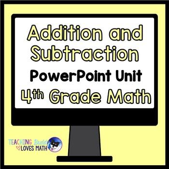 Addition and Subtraction 4th Grade Math Unit Common Core B